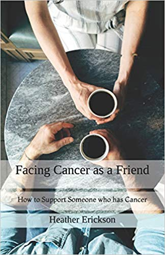 Facing Cancer as a Friend