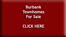 Burbank Townhomes For Sale