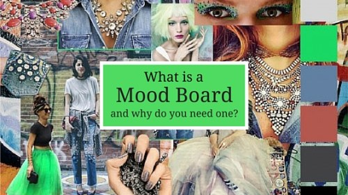 What is a mood board and why do you need one?
