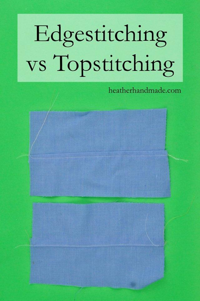 Edgestitching vs Topstitching