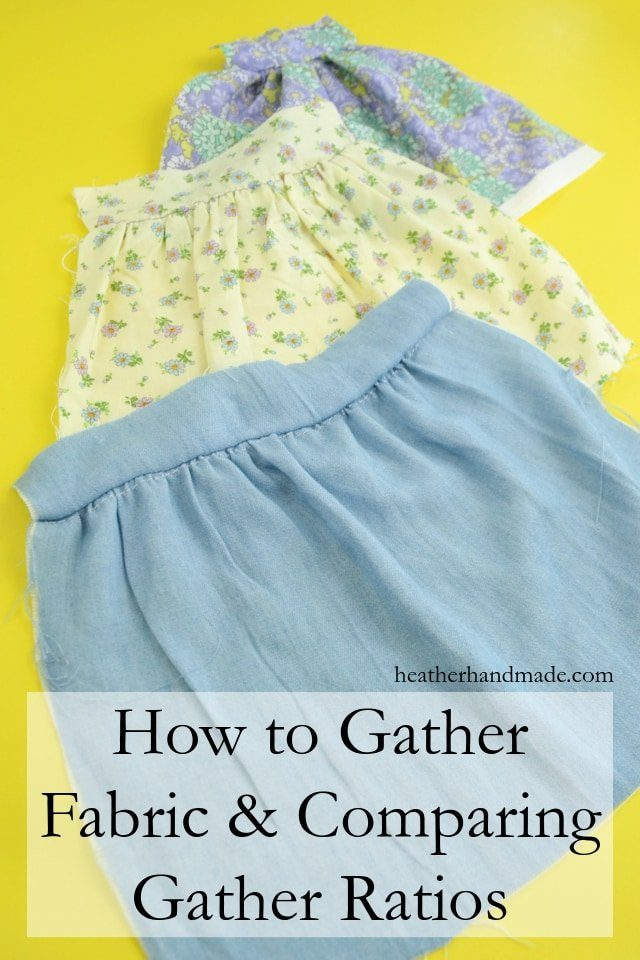 How to Gather Fabric and Comparing Gathering Ratios // heatherhandmade.com