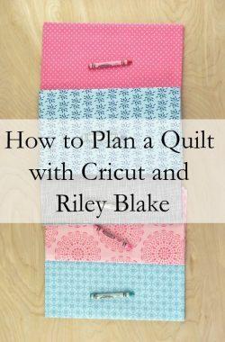 How to Plan a Quilt with Cricut and Riley Blake // heatherhandmade.com