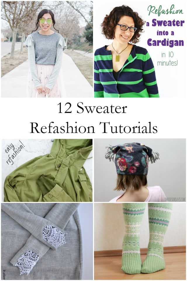 Sweater Refashions and Upcycles // how to upcycle a sweater