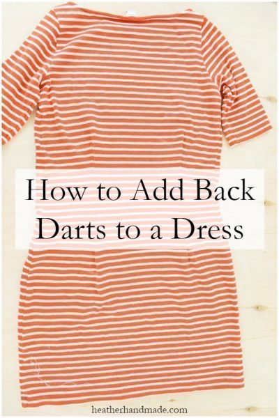 How to Add Back Darts to a Dress // heatherhandmade.com