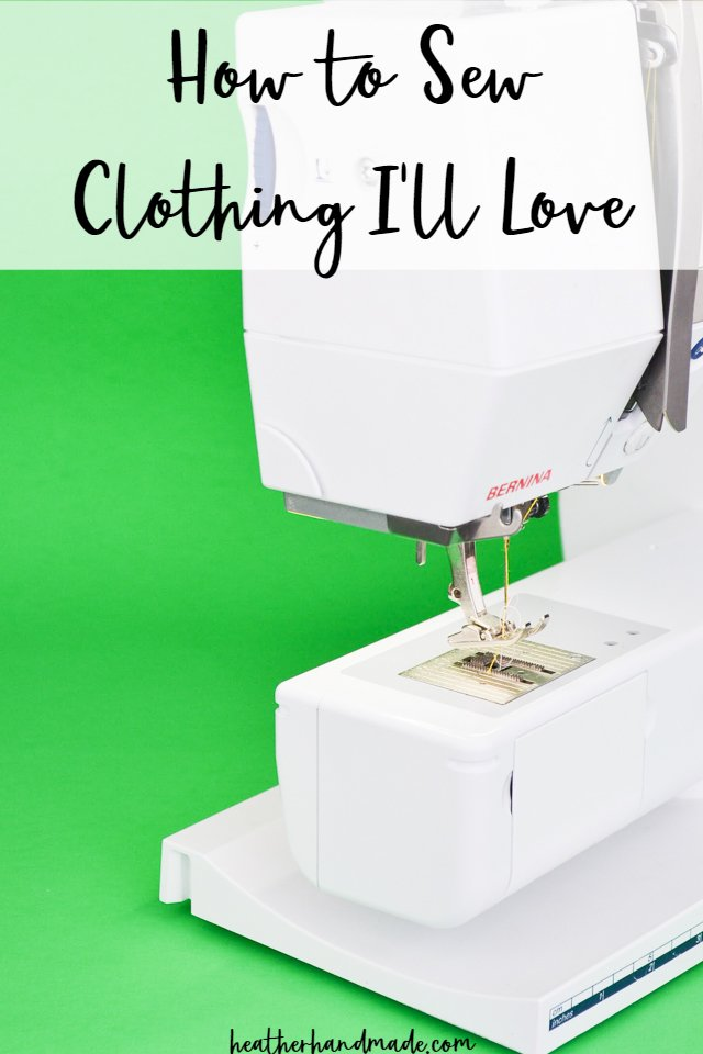 how to sew clothing you'll love