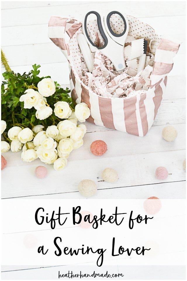 Gift Basket for a Sewist with the Cricut Maker