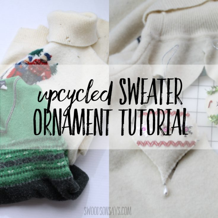 Upcycled sweater Christmas ornament tutorial