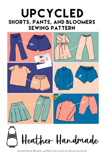 Upcycled Shorts, Pants, and Bloomers Sewing Pattern
