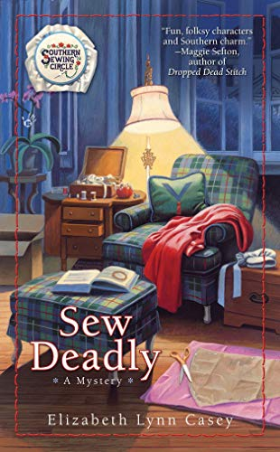 Sew Deadly (Southern Sewing Circle Series)