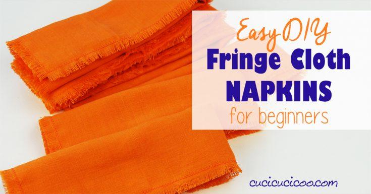 DIY Fringe Cloth Napkins