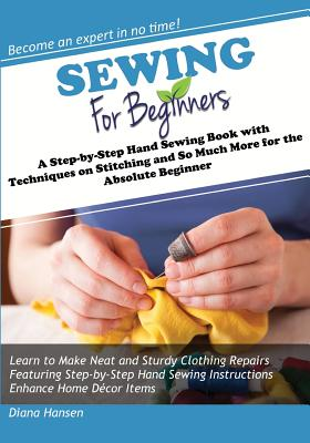 Sewing for Beginners: Hand Sewing