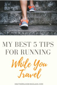 5 Tips for Running When you Travel