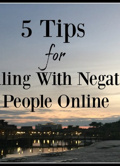 Dealing with Negative People Online (and taking my own advice)