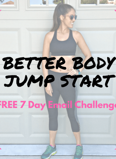 Better Body Jump Start FREE Email Challenge