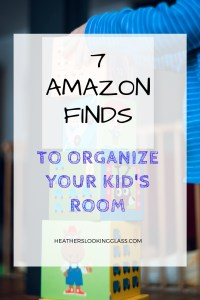 7 amazon finds to organize your kids room
