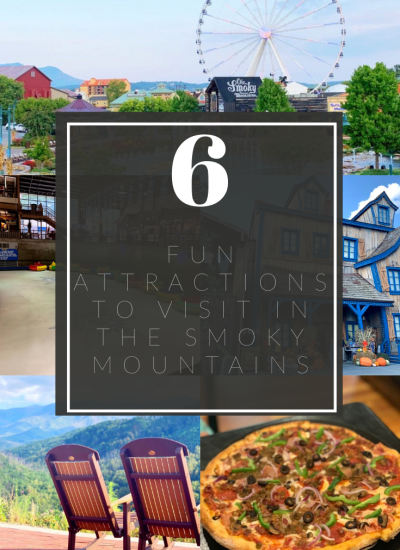 6 Fun Attractions in the Smoky Mountains