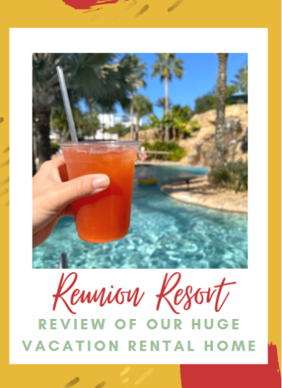 Reunion Resort: Our Florida Vacation
