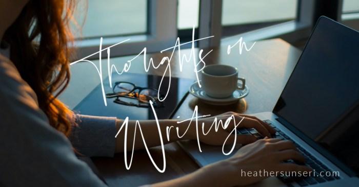 Heather Sunseri, Writing Advice, Maggie Sunseri