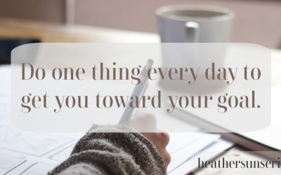 Do Just One Thing Every Day