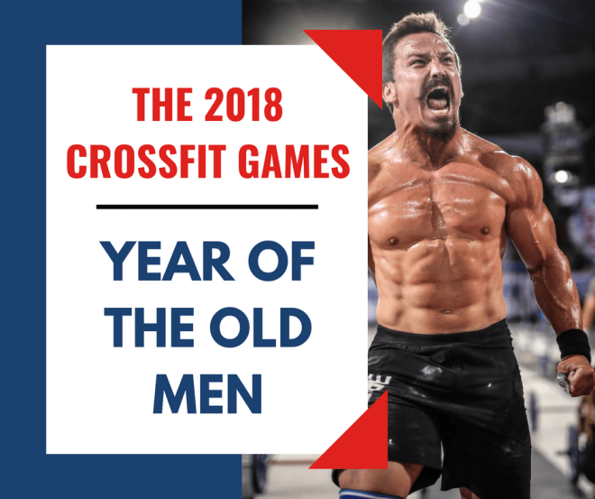 1a213230530e 2018 Crossfit Games Athletes  Older Than Ever Before