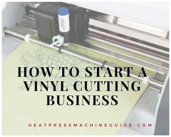 How to Start a Vinyl Cutting Business