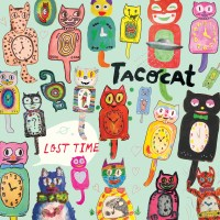 Taco Cat - Lost Time