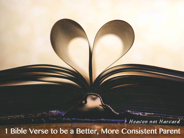 Can 1 Bible verse help me be a better, more consistent parent? Can being firm actually be more loving? God's love letter answers me in unexpected ways.