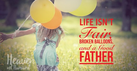 """""""Life isn't fair!"""" she sobbed from the backseat, holding her broken balloon. """"I wanted to show my daddy!"""" And in that moment my minivan became a place of ministry to both of us."""