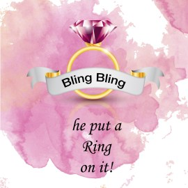 Bling Bling! He put a ring on it!