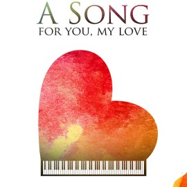 A song for you my love