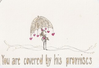 You are covered by His promise