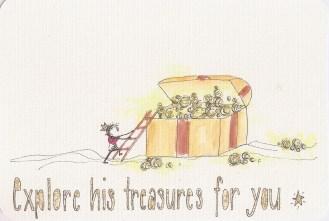 Explore His treasure for you