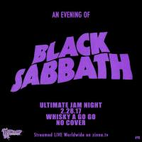 The Music of BLACK SABBATH To Be Celebrated ULTIMATE JAM NIGHT at the Whisky Tuesday February 28