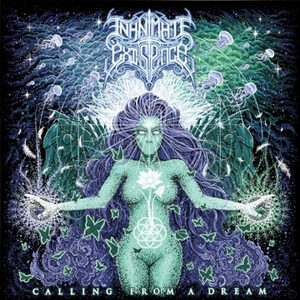 Inanimate Existence – Calling From a Dream