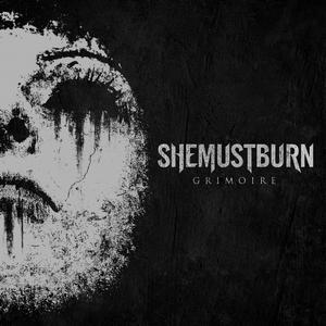 She Must Burn - Grimoire