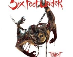Six Feet Under - Torment