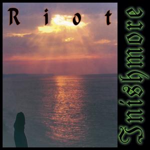 Riot - Inishmore