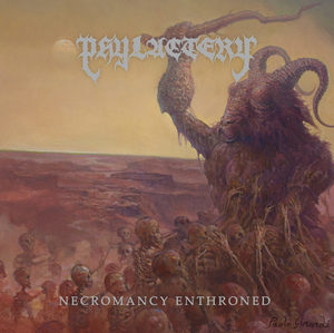 Phylactery - Necromancy Enthroned