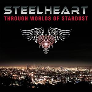 Steelheart - Through Worlds Of Stardust