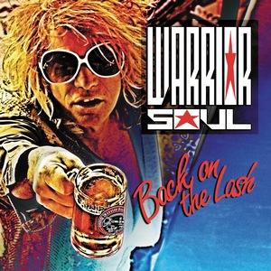 Warrior Soul – Back on the Lash