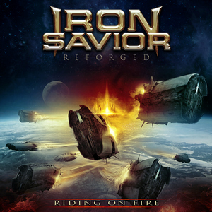 Iron Savior - Reforged: Riding On Fire