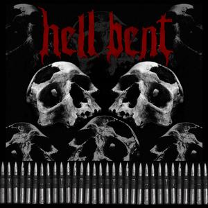 Hell Bent - Hell Bent