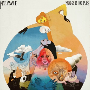Maidavale – Madness Is Too Pure