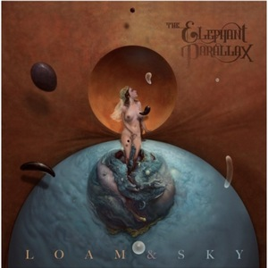 The Elephant Parallax – Loam & Sky