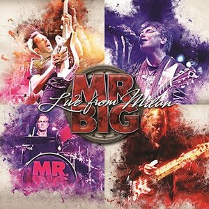 Mr. Big – Live From Milan
