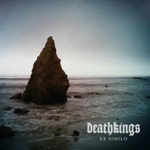 Deathkings - Ex Nihilo