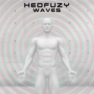 Hedfuzy - Waves