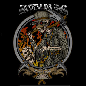 Indestructible Noise Command – Terrible Things