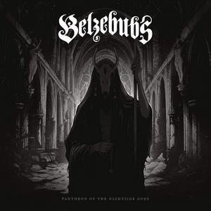 Belzebubs - Pantheon Of The Nightside Gods