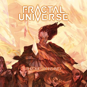 Fractal Universe – Rhizomes of Insanity
